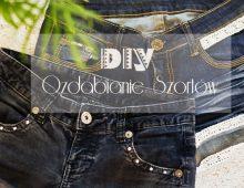 DIY: ozdabianie szortów